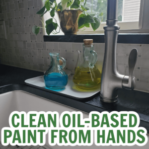 The Natural Way to Remove Oil-Based Paint from Your Hands