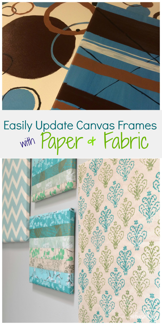 easily update canvas with paper and fabric