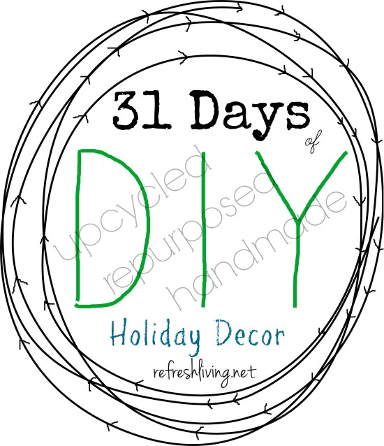 31 days of diy holiday decor