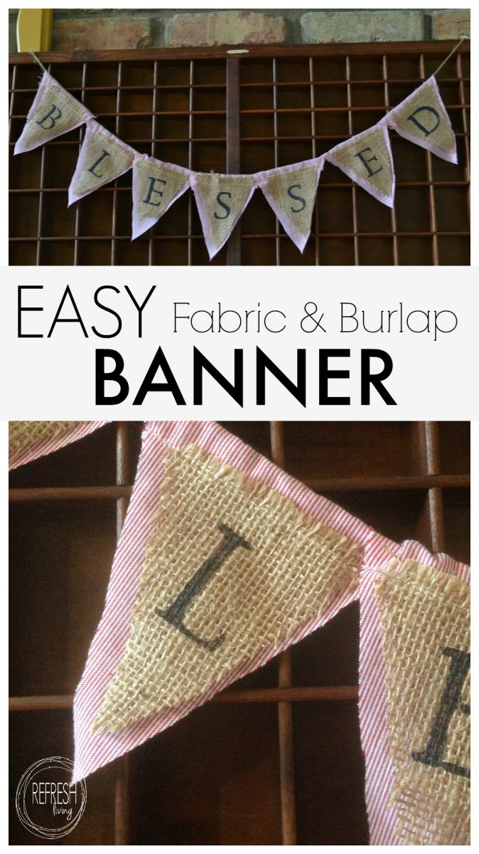 Easy Fabric And Burlap Banner Refresh Living