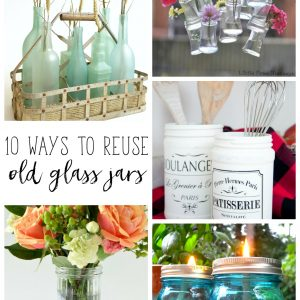 10 Awesome Ways to Reuse Glass Jars