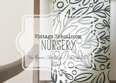 Week 4 of the vintage schoolroom nursery for the One Room Challenge.