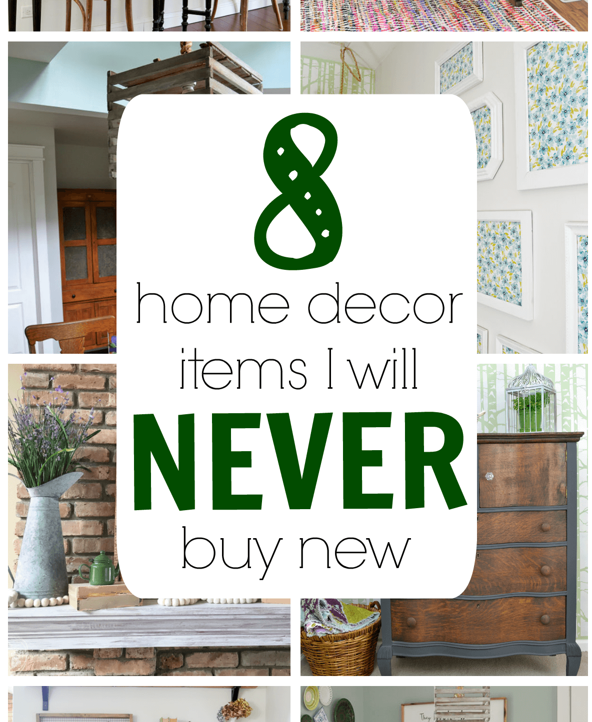 Second Home Decorating Ideas: Home Decor Items That I Never Buy New